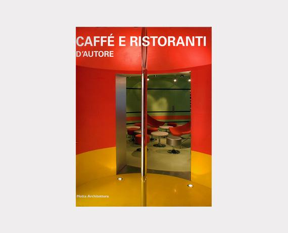 Caffé e ristoranti D'Autore